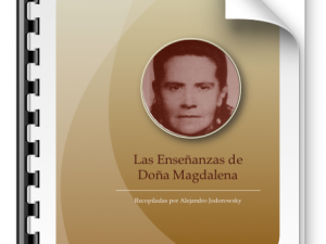 Alejandro Jodorowsky: Las enseñanzas de Doña Magdalena
