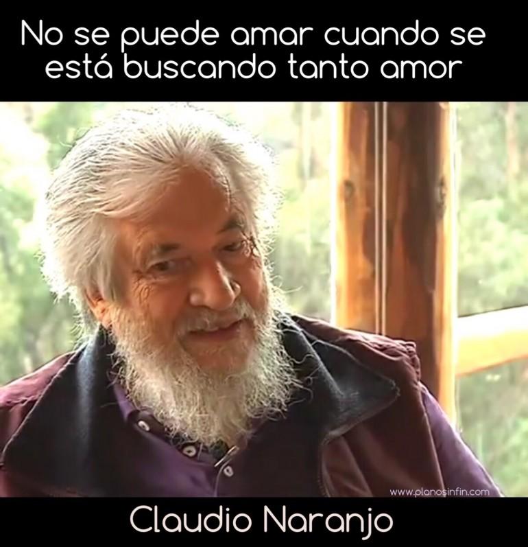 Claudio Naranjo Una Persona Está Sana Y Es Feliz Cuando Ama