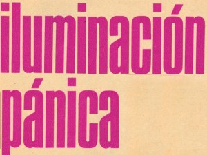 Iluminación Pánica (tercera parte). Por Alejandro Jodorowsky