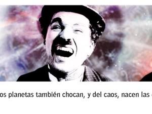 Cuando me amé de verdad. Charles Chaplin.