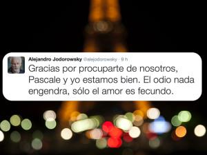 Atentado en París. @alejodorowsky: El odio nada engendra, sólo el amor es fecundo.