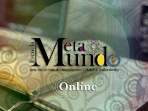 Metamundo, la Escuela de Cristóbal Jodorowsky Online / Vivencial