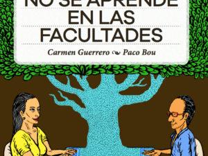 """Ya a la venta la novela """"Lo que no se aprende en las facultades"""""""