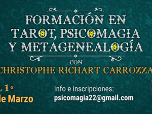 Formación en Tarot, Psicomagia y Metagenealogia  con Christophe Richart Carrozza